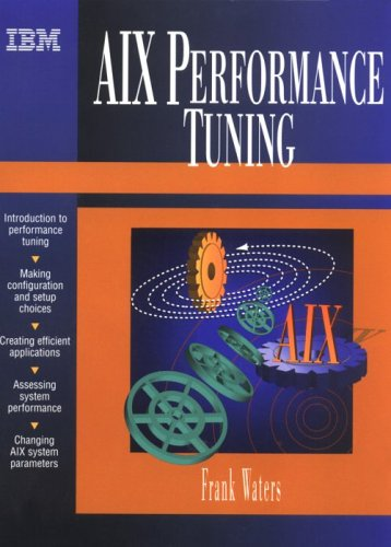 9780133867077: AIX Performance Tuning Guide