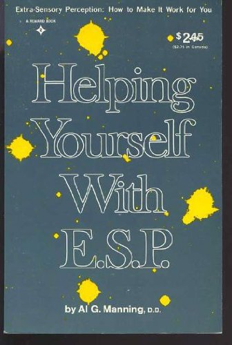 """[signed] Helping Yourself with E.s.p. 9780133867220 Have you ever experienced déjà vu or had an uncanny dream that turned out to be prophetic? Have you ever made an unusual choice or decision that turned out to be correct and attributed it to a """"gut feeling""""? These events are actually manifestations of your extrasensory perception, or ESP.  Now you can develop your dormant extrasensory perception and use it to attain personal achievement and lasting fulfillment. For forty years, Dr. Al G. Manning, a noted expert in the field of parapsychology, has been helping even the most skeptical people recognize their ESP, clear away blocks to extrasensory development, and use their psychic abilities to enrich every aspect of their lives.  Dr. Manning's Helping Yourself with ESP gives you simple exercises and practical, down-to-earth advice that will show you how to: ·Improve your health through spiritual healing ·Set up a spiritual current that draws wealth to you ·Create a dynamic, magnetic personality that attracts people to you ·Sharpen your clairvoyant sight and hearing ·Reach out to helpful """"spirit guides"""" and """"personal protectors"""" ·Attain success and solve problems through concentration and meditation ·Forge the psychic strength to face any crisis with confidence ·Discover your true purpose in life  Filled with inspiring stories of ordinary people changed forever by the positive force of their own psychic powers, Helping Yourself with ESP is your spiritual guide to finding within yourself the key to happiness, prosperity, and peace of mind."""