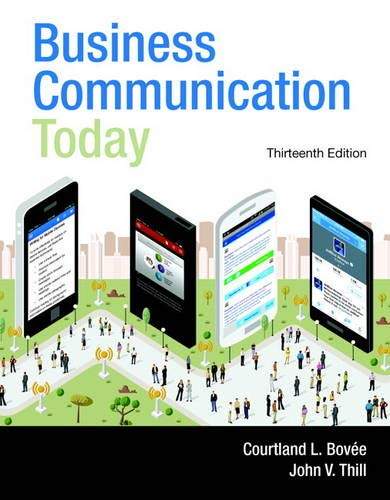Business Communication Today (13th Edition): Courtland L. Bovée