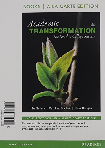 9780133868340: Academic Transformation: The Road to College Success, Books a la Carte Edition