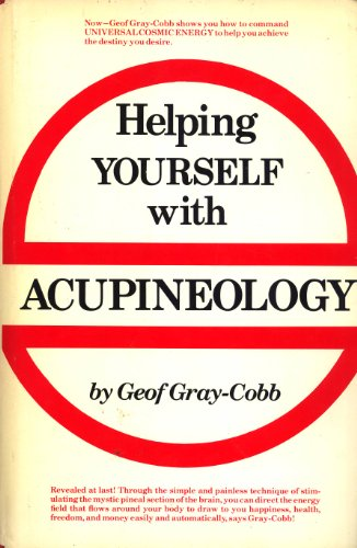 9780133868708: Helping Yourself with Acupineology