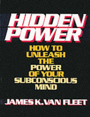 9780133868890: Hidden Power (How to Unleash the Power of Your Subconscious Mind)