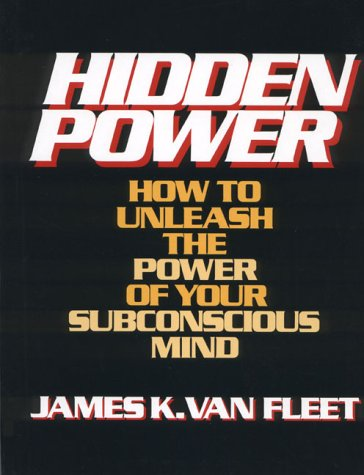 9780133868975: Hidden Power: How to Unleash the Power of Your Subconscious Mind