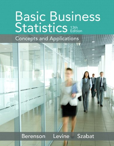 9780133869460: Basic Business Statistics: Concepts and Applications