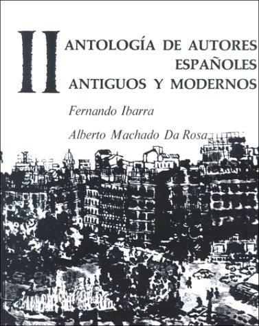 9780133870855: Antologia de Autores Españoles, Vol II: Antiguos y Modernos