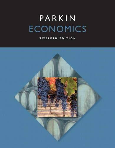 Economics (12th Edition): Parkin, Michael