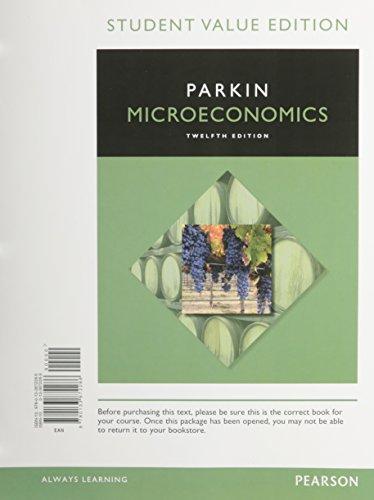 9780133872286: Microeconomics, Student Value Edition (12th Edition)