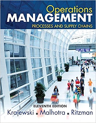 Operations Management: Processes and Supply Chains, Student Value Edition (11th Edition): Krajewski...