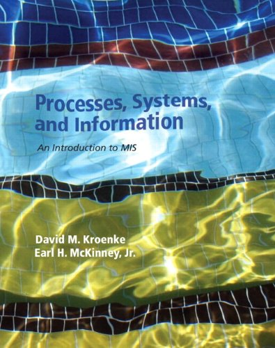 9780133873238: Processes, Systems, and Information: An Introduction to MIS Plus 2014 MyMISLab with Pearson eText -- Access Card Package
