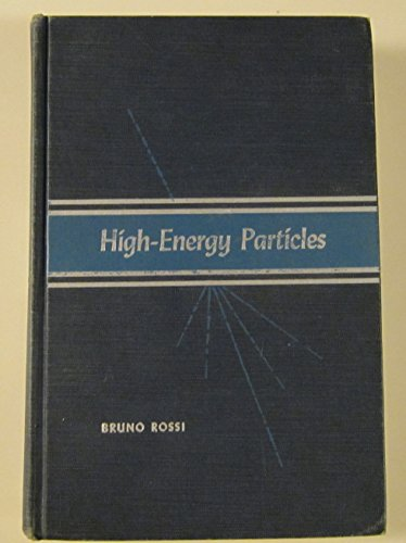 9780133873245: High Energy Particles