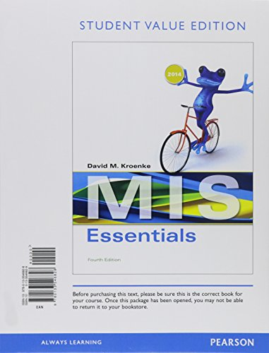 9780133873535: MIS Essentials, Student Value Edition Plus MyItLab with Pearson eText -- Access Card Package4 (4th Edition)