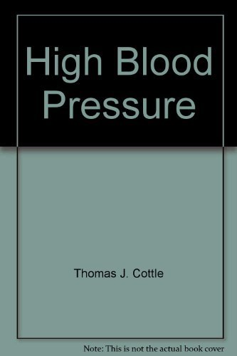 High Blood Pressure: How to Live With It, How to Lower It: Bates, Martin