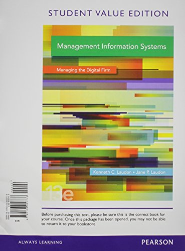 9780133874006: Management Information Systems, Student Value Edition Plus 2014 MyLab MIS with Pearson etext -- Access Card Package (13th Edition)