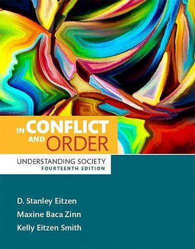 In Conflict and Order: Understanding Society (14th: Eitzen, D. Stanley;