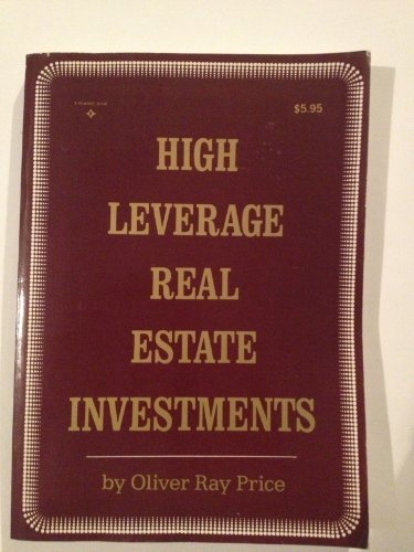 9780133875898: High Leverage Real Estate Investments: Inside Secrets of Using Opm