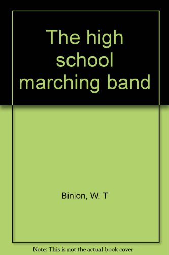 9780133876390: The high school marching band
