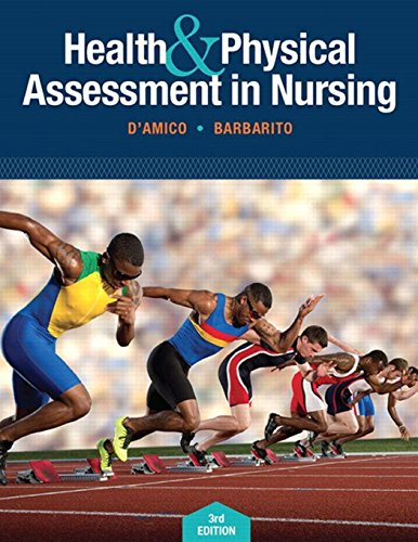 Health & Physical Assessment In Nursing (3rd: D'Amico, Donita T