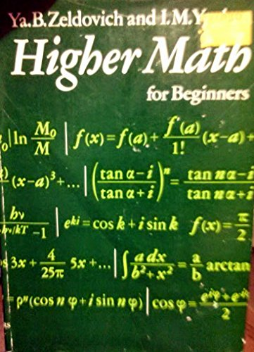 9780133876482: Higher Math for Beginning Physicists and Engineers