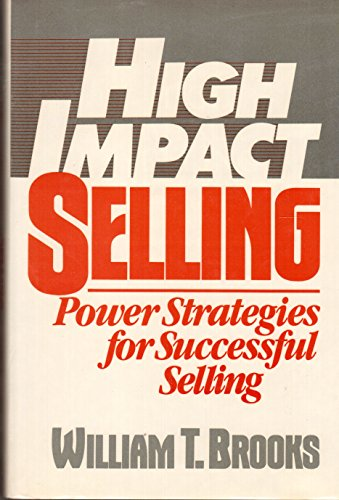 9780133876635: High Impact Selling: Power Strategies for Successful Selling