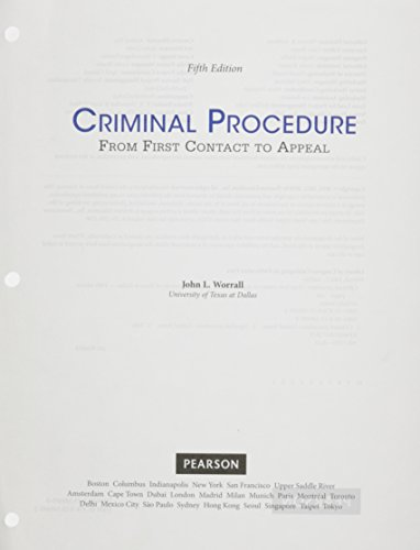 9780133878141: Criminal Procedure: From First Contact to Appeal, Student Value Edition (5th Edition)