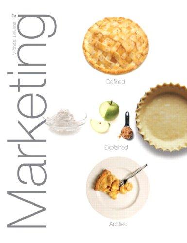 Marketing: Defined, Explained, Applied 2014 MyMarketingLab --