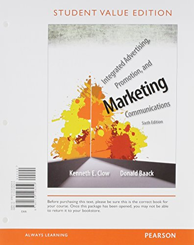 9780133879285: Integrated Advertising, Promotion, and Marketing Communications, Student Value Edition, Plus 2014 MyMarketingLab with Pearson eText -- Access Card Package (6th Edition)
