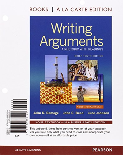 9780133880120: Writing Arguments: A Rhetoric With Readings
