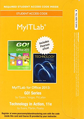 9780133880458: MyLab IT with Pearson eText -- Access Card -- for GO! 2013 with Technology In Action Complete