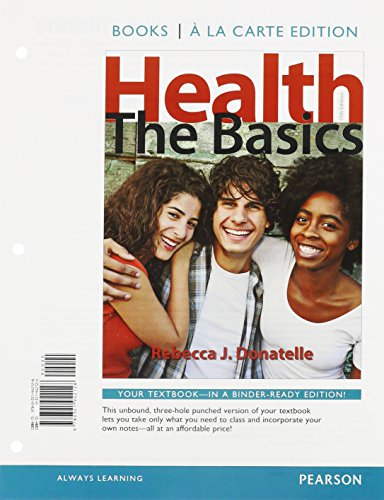Health 9780133881578 0133881571 / 9780133881578 Health: The Basics, Books a la Carte Edition & Modified MasteringHealth with Pearson eText -- ValuePack Access Card -- for Health: The Basics Package   Package consists of:    0321942086 / 9780321942081 Modified MasteringHealth with Pearson eText -- ValuePack Access Card -- for Health: The Basics 0321942124 / 9780321942128 Health: The Basics, Books a la Carte Edition