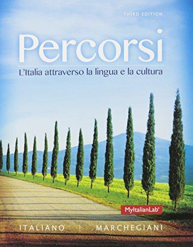 9780133881615: Percorsi: L'Italia attraverso la lingua e la cultura plus MyLab Italian wth Pearson eText plus Oxford Spanish Dictionary -- Package (3rd Edition)