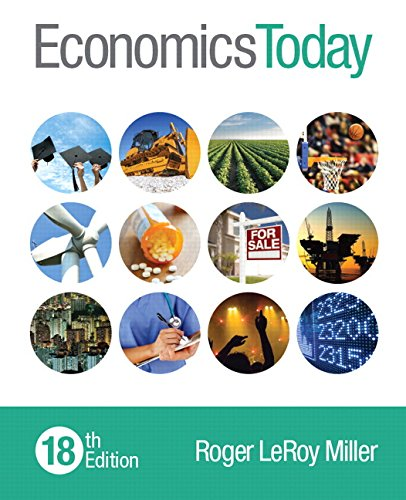Economics Today (18th Edition): Miller, Roger LeRoy