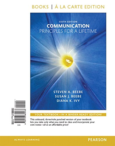 9780133882483: Communication: Principles for a Lifetime, Books a la Carte Edition (6th Edition)