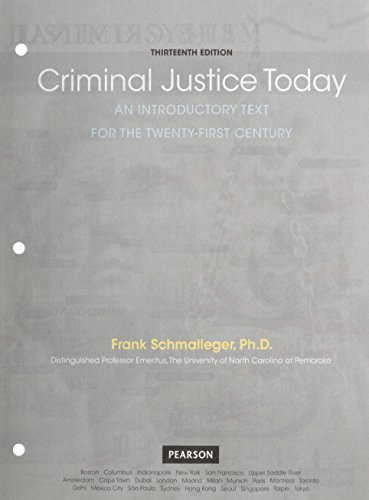 9780133882889: Criminal Justice Today: An Introductory Text for the 21st Century, Student Value Edition Plus MyLab Criminal Justice with Pearson eText -- Access Card Package (13th Edition)