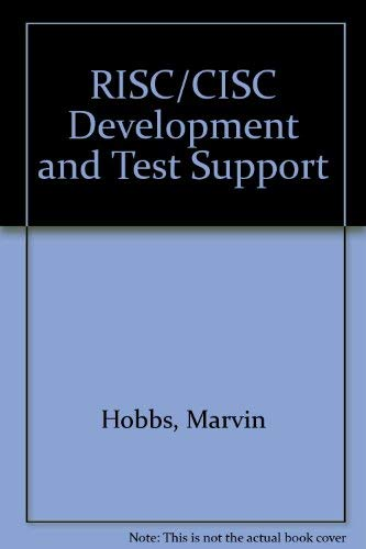 9780133884142: RISC/CISC Development and Test Support