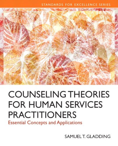 9780133884753: Counseling Theories for Human Services Practitioners: Essential Concepts and Applications with Enhanced Pearson eText -- Access Card Package (Standards for Excellence)