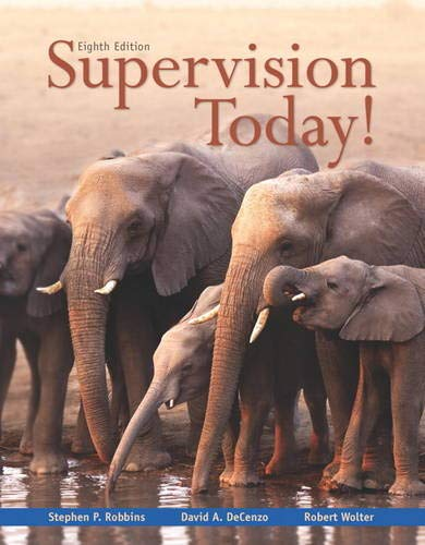 Supervision Today! (8th Edition): Robbins, Stephen P.,