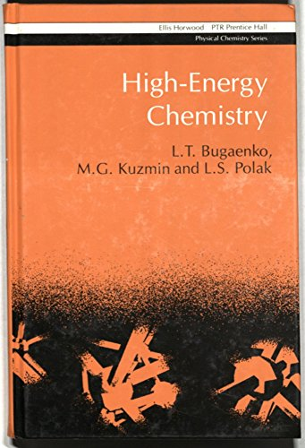 9780133886467: High-Energy Chemistry (Ellis Horwood series in physical chemistry)