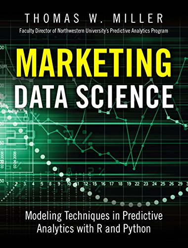 9780133886559: Marketing Data Science: Modeling Techniques in Predictive Analytics with R and Python (FT Press Analytics)