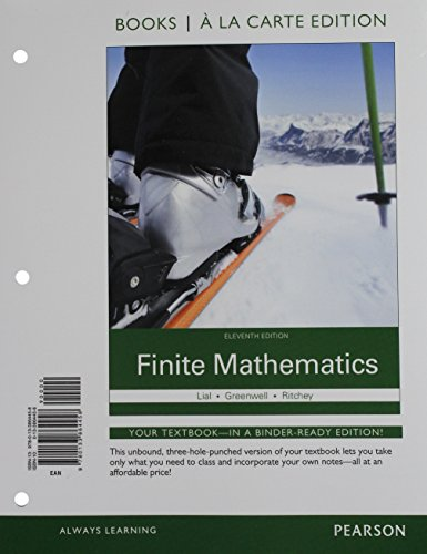9780133886818: Finite Mathematics, Books a la Carte Plus MyMathLab Access Card Package (11th Edition)