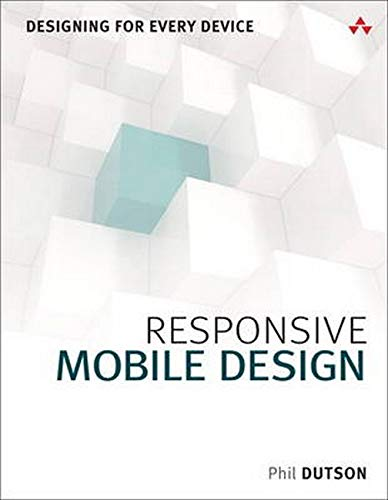 9780133888218: Responsive Mobile Design: Designing for Every Device