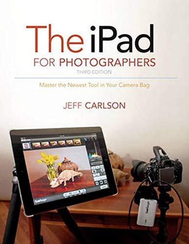 9780133888478: The iPad for Photographers