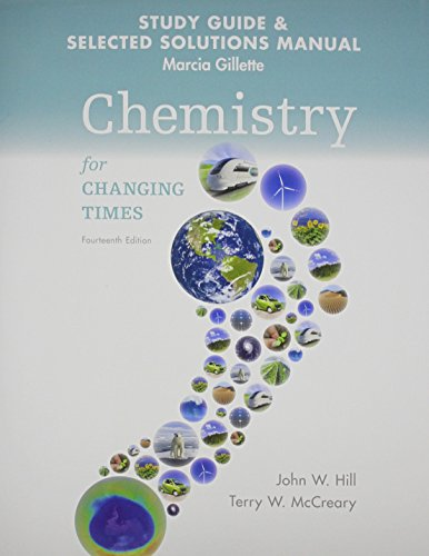 9780133889048: Student's Study Guide and Selected Solution Manual for Chemistry for Changing Times