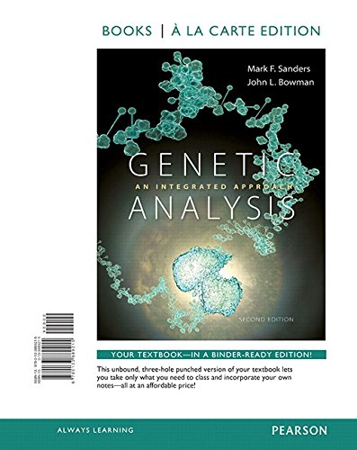 9780133889215: Genetic Analysis: An Integrated Approach, Books a la Carte Edition (2nd Edition)