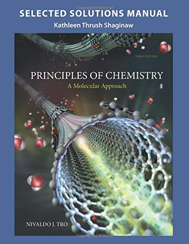 9780133889413: Selected Solution Manual for Principles of Chemistry: A Molecular Approach