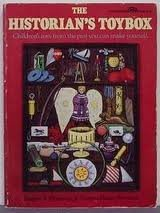 9780133890648: The Historian's Toybox: Children's Toys from the Past You Can Make Yourself (A Spectrum book)