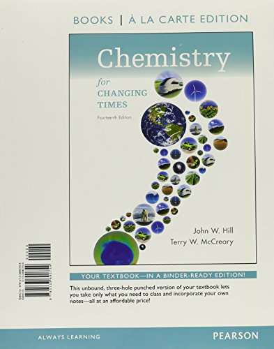 9780133890754: Chemistry for Changing Times, Books a la Carte Edition (14th Edition)