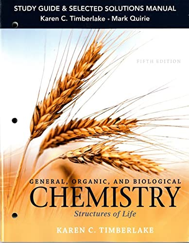 9780133891911: General, Organic, and Biological Chemistry: Structures of Life