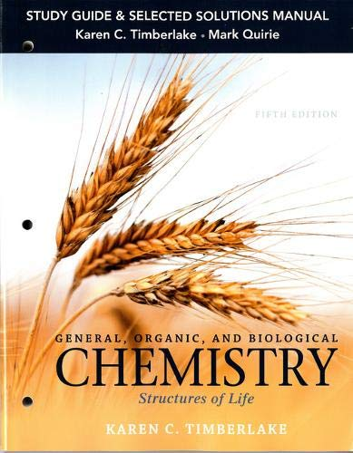 9780133891911: Study Guide and Selected Solutions Manual for General, Organic, and Biological Chemistry: Structures of Life