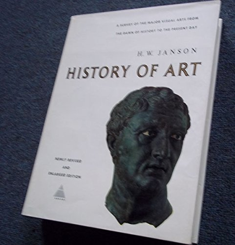 History of Art : A Survey of: Janson, H.W. ;