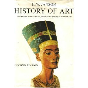9780133892963: History of art: A Survey of the Major Visual Arts from the Dawn of History to the Present Day